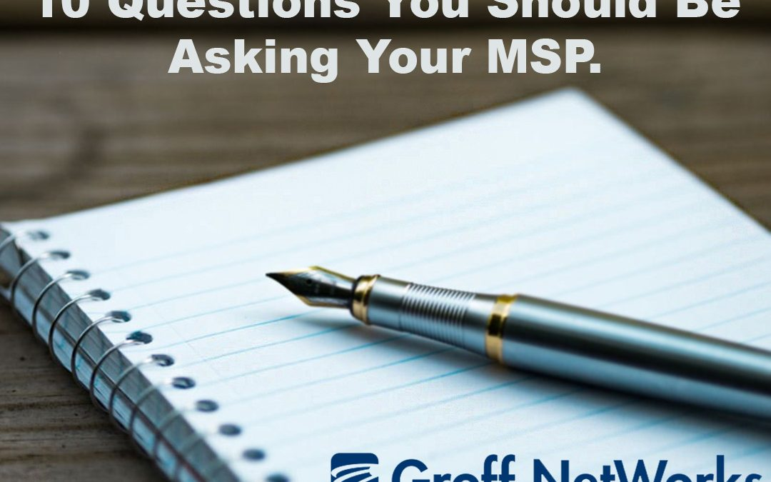 10 Questions You Should Be Asking Your Service Provider