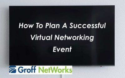 How To Run A Successful Virtual Networking Event